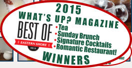 WINNERS Tea Sunday Brunch Signature Cocktails Romantic Restaurant! WHAT'S UP? MAGAZINE 2015