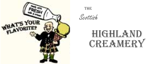 HIGHLAND CREAMERY the Scottish